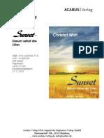"""Press Release """"Sunset"""" (Trilogie, 3) von Christof Wolf"""