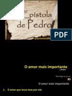 1 Pedro - o amor mais importante