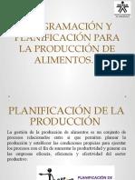 PROGRAMACIÓN Y PLANIFICACIÓN PARA LA PRODUCCIÓN DE ALIMENTOS.pptx