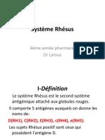 Système Rhésus Cours d'Hémobiologie 4eme année pharmacie Dr LAROUS
