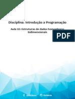 Aula 10 - Estruturas de dados homogêneas bidimensionais.pdf