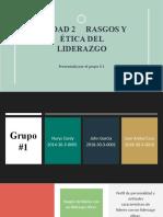 Exposición I del Grupo #1 Adm-395 Liderazgo y Habilidades Directivas