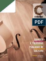 CIDADES E POLÍTICAS PÚBLICAS DE CULTURA