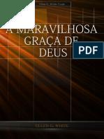 A maravilhosa graça de Deus.pdf