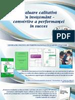 Evaluare calitativă în învăţământ – convertire a performanţei în succes [Resursă electronică]