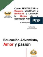 Respeto Identidad Mision Educacion Adventista