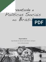 Livro Juventude e Politicas Sociais no Brasil