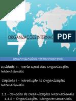 Organizações Internacionais I - Unidade I - Capitulo I a VI - Cópia.pptxX