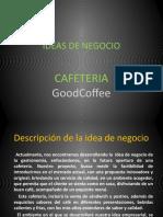 DIAPOSITIVAS PARA EXPOSICION DEL TRABAJO FINAL IDEAS DE NEGOCIO