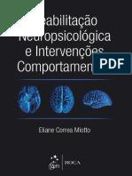 Reabilitação Neuropsicológica e Intervenções Comportamentais - 1ª Edição - Eliane Correa Miotto - 2015.pdf