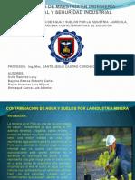 CONTAMINACIÓN DE AGUA Y SUELOS POR LA INDUSTRIA  AGRÍCOLA, MINERA Y PETROLERA