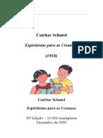 Cairbar Schutel - Espiritismo para as crianças (infantil).doc