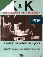 K x K - A Perestroika no Tabuleiro - Herbert Carvalho & Rubens Filguth