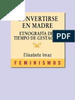 Imaz, Elixabete Convertirse en madre. Etnografia del tiempo de gestacion.pdf
