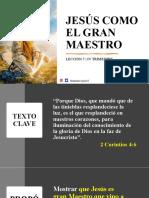 LECCIÓN 5, IV TRIM - JESÚS COMO EL GRAN MAESTRO.pptx