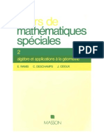Cours de mathematiques speciales~ Tome 2 Algebre et applications a la geometrie - E. (Edmond) Ramis, C. (Claude) Deschamps, J. Odoux - 2225634041