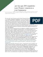 Las razones por las que 200 españoles encabezados por Pizarro vencieron a 50