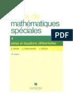 Cours de mathematiques speciales~ Tome 4 Séries et équations différentielles - E. (Edmond) Ramis, C. (Claude) Deschamps, J. Odoux - 2225840679