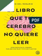 Del Rosario David - El Libro Que Tu Cerebro No Quiere Leer