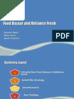 Food Bazaar and Reliance Fresh