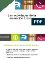 lasactividadesdelaanimacinturstica-110607112042-phpapp02 (1)