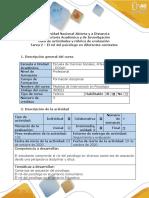 Guía de actividades y rúbrica de evaluación - Tarea 2 - El rol del psicólogo en diferentes contextos.pdf