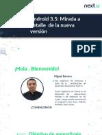 Android 3.5 Mirada a detalle  de la nueva versión