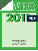 Lohnsteuer 2011 - Kleiner Ratgeber fuer Lohnsteuerzahler