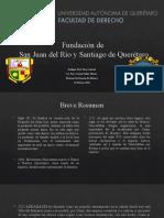Fundación de San Juan del Río y Santiago de Querétaro