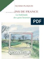 Chemins de France. La bal(l)ade des gens heureux