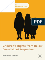 (Studies in Childhood and Youth) Manfred Liebel, Karl Hanson, Iven Saadi, Wouter Vandenhole (auth.) - Children's Rights from Below_ Cross-Cultural Perspectives-Palgrave Macmillan UK (2012).pdf
