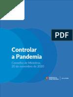 As medidas anunciadas pelo Governo para conter a pandemia