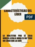 CARACTERÍSTICAS DEL LIDER [Autoguardado]