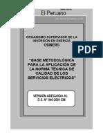 """NT4.BM-040-2001 BASE METODOLÓGICA PARA LA APLICACIÓN DE LA """"NORMA TÉCNICA DE CALIDAD DE LOS SERVICIOS ELÉCTRICOS""""-NTCSE"""