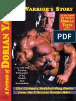 Dorian Yates – A Warrior's Story. A Portrait of Dorian Yates