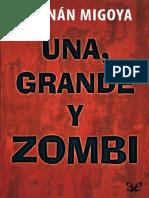 Una, grande y zombi - Hernán Migoya