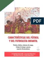 caracteristicas del futbol y del futbolista infantil