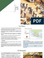Las Minas, El Monopolio, Los Bienes Mostrencos y la Venta de Oficios Publicos