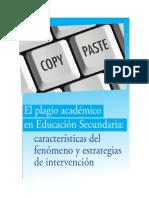 El Plagio Académico en Educación Secundaria Características Del Fenómeno y Estrategias de Intervención