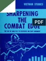 Vietnam Studies Sharpening the Combat Edge the Use of Analysis to Reinforce Military Judgement