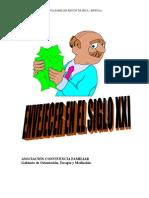 ENVEJECER EN EL SIGLO XXI