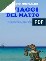 I Viaggi Del Matto
