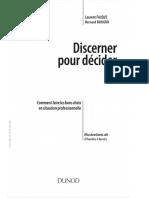 (Stratégies et management.) Bougon, Bernard_ Falque, Laurent_ Hénin, Charles - Discerner pour décider _ comment faire les bons choix en situation professionnelle-Dunod (2014).pdf