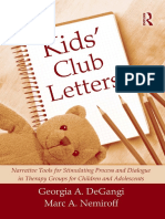 Georgia Degangi, Marc A. Nemiroff - Kids' Club Letters_ Narrative Tools for Stimulating Process and Dialogue in Therapy Groups of Adolescents and Children (2009) (1).pdf