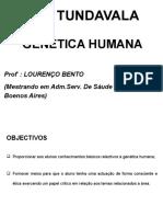 AULAS DE GENÉTICA HUMANA. PROFESSOR LOURENÇO BENTO