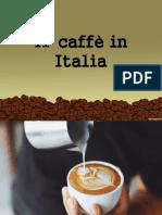 il caffe in italia