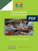 Compartilhando a Arte de Brincar A experiência ... - Fundação Abrinq.pdf