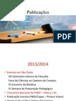 Eventos e Publicações PIBID Filosofia Mackenzie 2013 até 2016.pptx