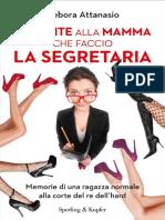 Debora Attanasio Non Dite Che Faccio La Segretaria
