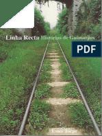 Linha Recta - Histórias de Guimarães